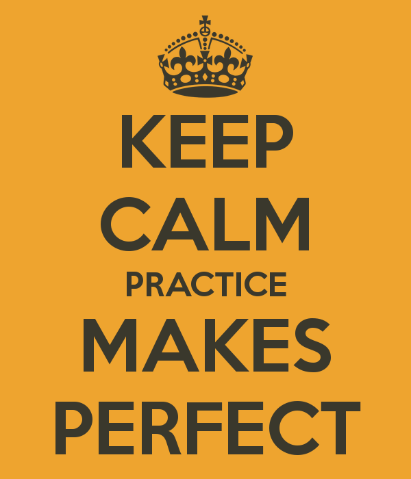 keep-calm-practice-makes-perfect
